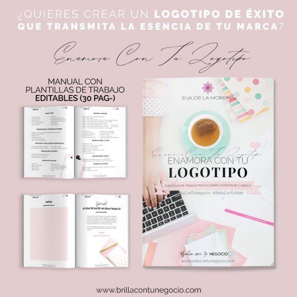 Ebook Enamora con tu logotipo - #EnamoraConTuLogotipo - Diseño de marca, diseño de logotipo, diseño de identidad corporativa para mujeres emprendedoras, coaches, terapeutas, consultoras, artesanas, artistas