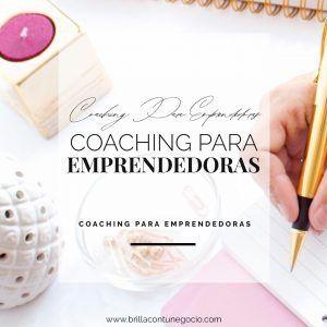 Servicio de coaching para emprendedoras - Brilla con tu Negocio - Eva de la Morena