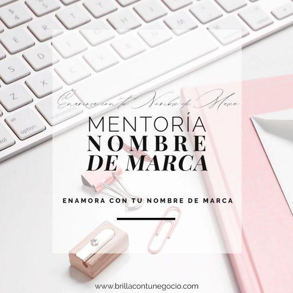 Mentoría - Poner nombre a una marca