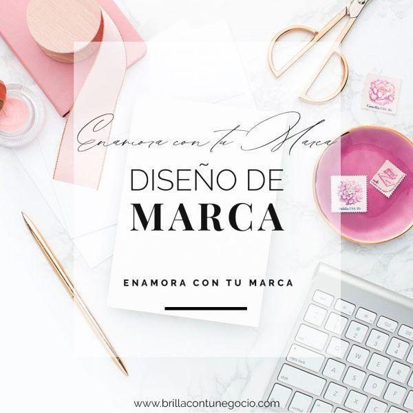 Enamora con tu marca - #EnamoraConTuMarca - Diseño de marca, diseño de logotipo, diseño de identidad corporativa para mujeres emprendedoras, coaches, terapeutas, consultoras, artesanas, artistas